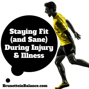 Staying Fit (and Sane) During Illness 2